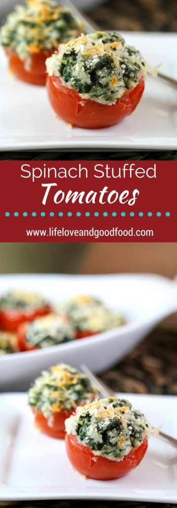 Spinach Stuffed Tomatoes recipe | Life, Love, and Good Food