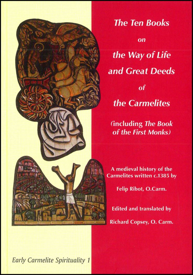 The Ten Books on the Way of Life and Great Deeds of the Carmelites.