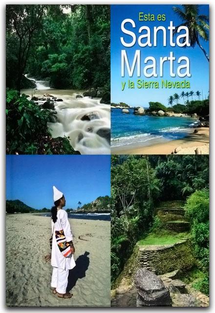 Esta es Santa Marta y la sierra nevada– Ediciones Gamma – Ediciones Gamma    http://www.librosyeditores.com/tiendalemoine/arquitectura/2222-esta-es-santa-marta-y-la-sierra-nevada.html    Editores y distribuidores.