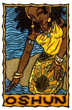 Oshun is the Yoruban Orisha (deity) of the sweet or fresh waters (as opposed to the salt waters of Yemaya). She is widely loved, as She is known for healing the sick and bringing fertility and prosperity, and She especially watches over the poor and brings them what they need. As Orisha of love, Oshun is represented as a beautiful, charming and coquettish young woman. In some tales She is said to be a mermaid, with a fish's tail.