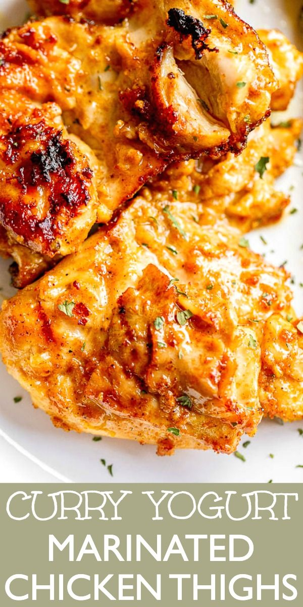 Curry Yogurt Marinated Chicken Thighs In 2020 Yogurt Marinated Chicken Marinated Chicken Thighs Marinated Chicken