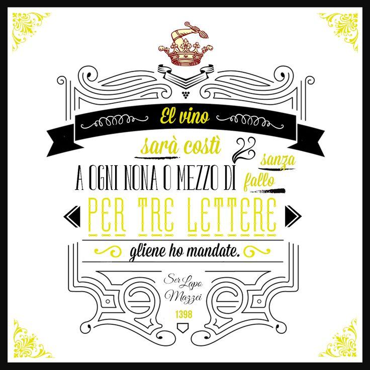 """""""El vinò sarà costì a ogni nona o mezzo dì, sanza fallo, per tre lettere gliene ho mandate."""" Ser Lapo Mazzei, 20 Settembre 1398 @marchesimazzei #marchesimazzei #fonterutoli #wine #tuscany #winequotes"""
