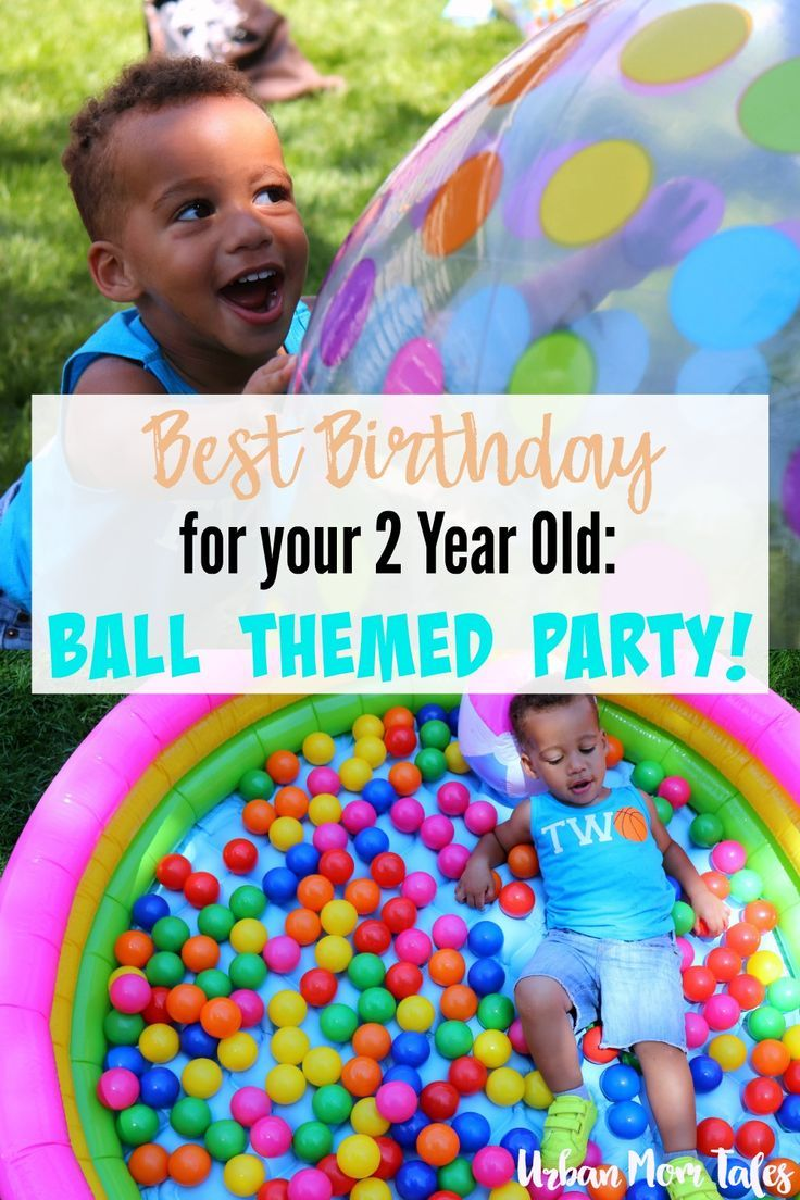 Have The Best Birthday For Your 2 Year Old With A Ball Themed Party 2 Year Old Birthday Party 2 Year Old Birthday Party Girl 2nd Birthday Party For Boys