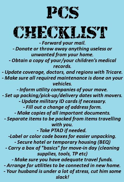 A great simple checklist.  Need more detail? http://www.militaryavenue.com/Articles/MilitaryAvenues+Moving+Checklist-23858.aspx