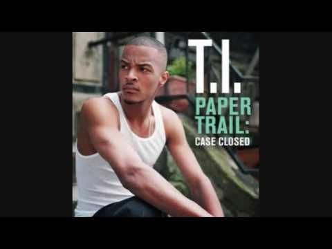 T.I. - Hell Of A Life (Paper Trail: Case Closed - 05)