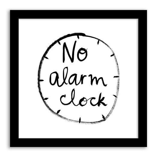 """Cute idea for a guest bedroom! {Kate Spade Saturday x West Elm """"No Alarm Clock""""  Wall Art}"""