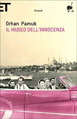 Orhan Pamuk, Il Museo dell'innocenza, Super ET - DISPONIBILE ANCHE IN EBOOK