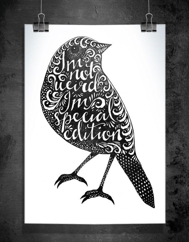 """Miniprint """"I'm not weird"""", black, 148x210 mm (A5) = #poster by Sofie Rolfsdotter"""