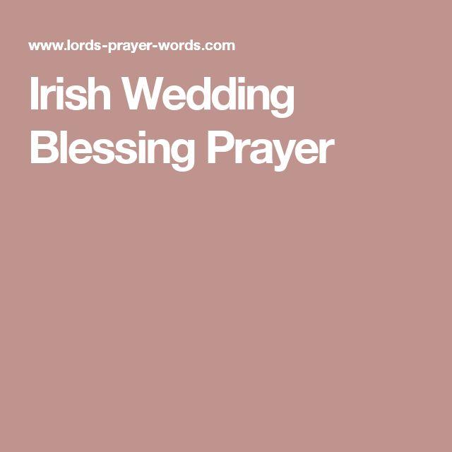 1000+ Ideas About Irish Wedding Blessing On Pinterest