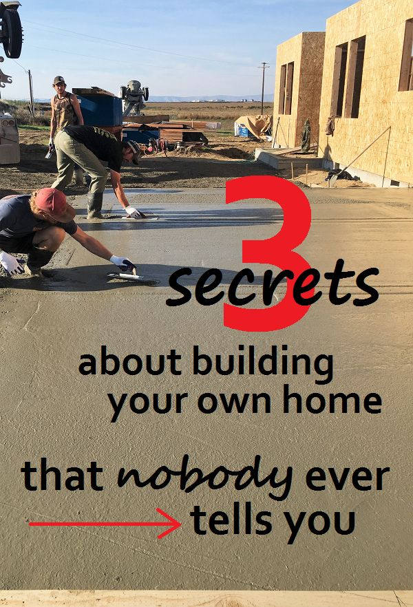 I never knew these things until I did it myself. Build your own house!