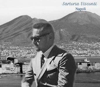 L 'arte antica Sartoriale Napoletana    Sartoria Visconti realizza abiti su misura