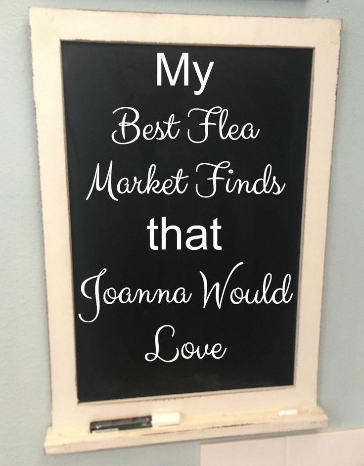 My Best Flea Market Finds that Joanna Would Love