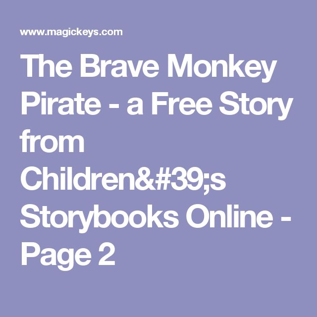 The Brave Monkey Pirate - a Free Story from Children's Storybooks Online - Page 2
