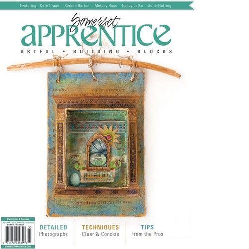Somerset Apprentice - Autumn 2013 $20 #MixedMedia #SomersetApprentice #Stampington