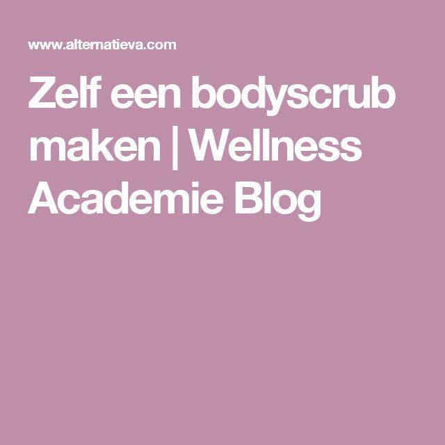 Zelf een bodyscrub maken   Wellness Academie Blog