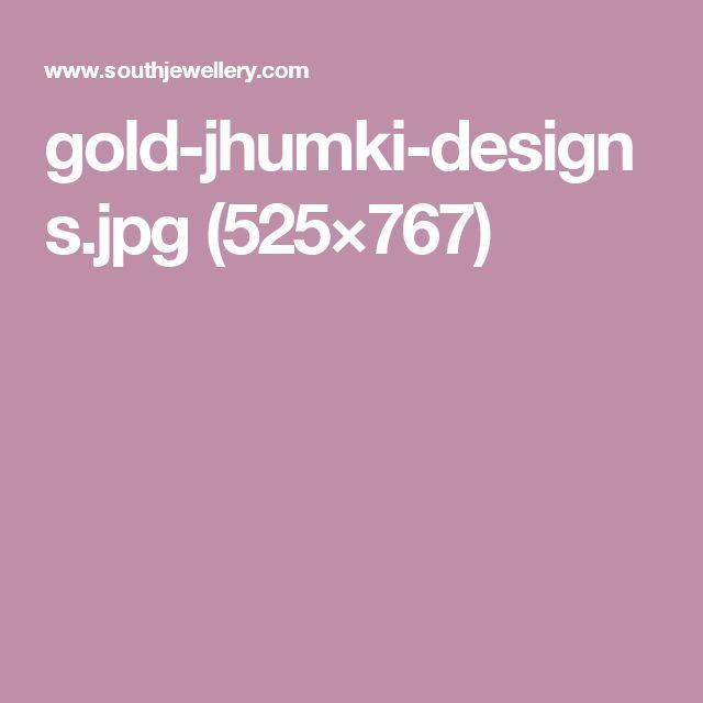 gold-jhumki-designs.jpg (525×767)
