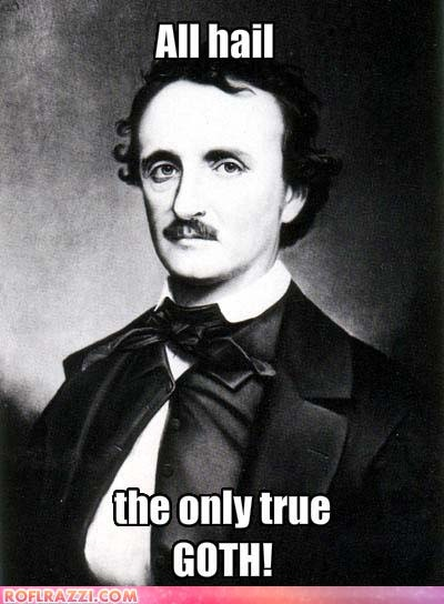 poe as a gothic writer The great bad writer  poe's adoption by the morbid and the gothic makes it difficult, sometimes, to appreciate him in serious terms jackson acknowledges that.