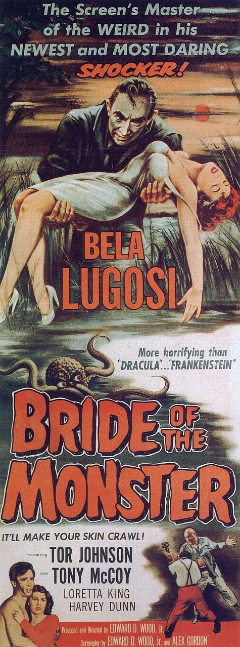 Ed Wood's BRIDE OF THE MONSTER (1955) starring Bela Lugosi. There is Schlock....and then there is Ed Woods' 2nd Masterpiece!! Schlock Brilliance.