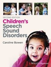 An Introduction to Speech Sound Disorders A One Day Workshop Presented by Dr Caroline Bowen