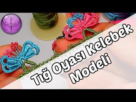 Tığ Oyası Kelebek Modeli Yapılışı HD Kalite - YouTube