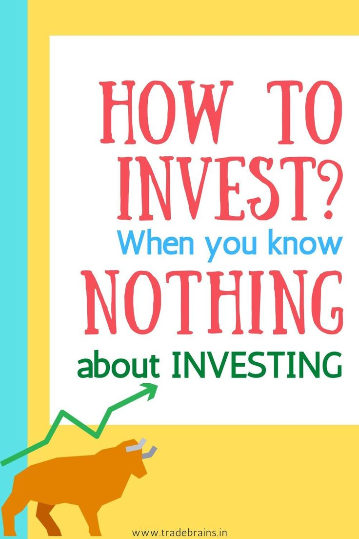 How to invest when you know nothing about investing??