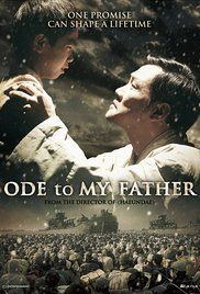 An Ode To My Father Full Movie. Amid the time of Korean War, a young boy's vow to take care of his family marked the beginning of a lifelong promise spanning 60 years.