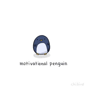 A little penguin for those times you need that motivational push