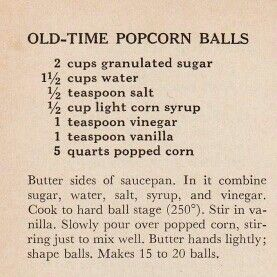 Old fashion popcorn balls, just like my Grandma used to make...memories:)