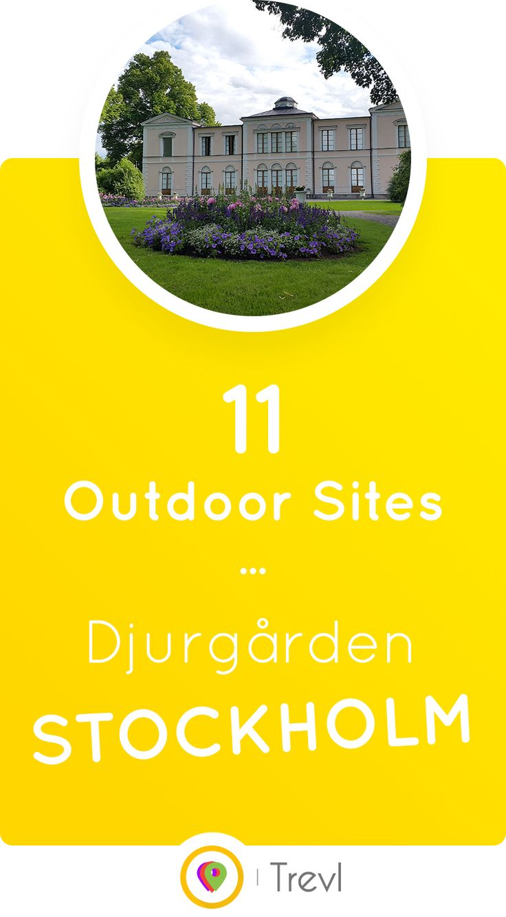 Discover 11 amazing places you can see on the beautiful Djurgården island in Central Stockholm, Sweden