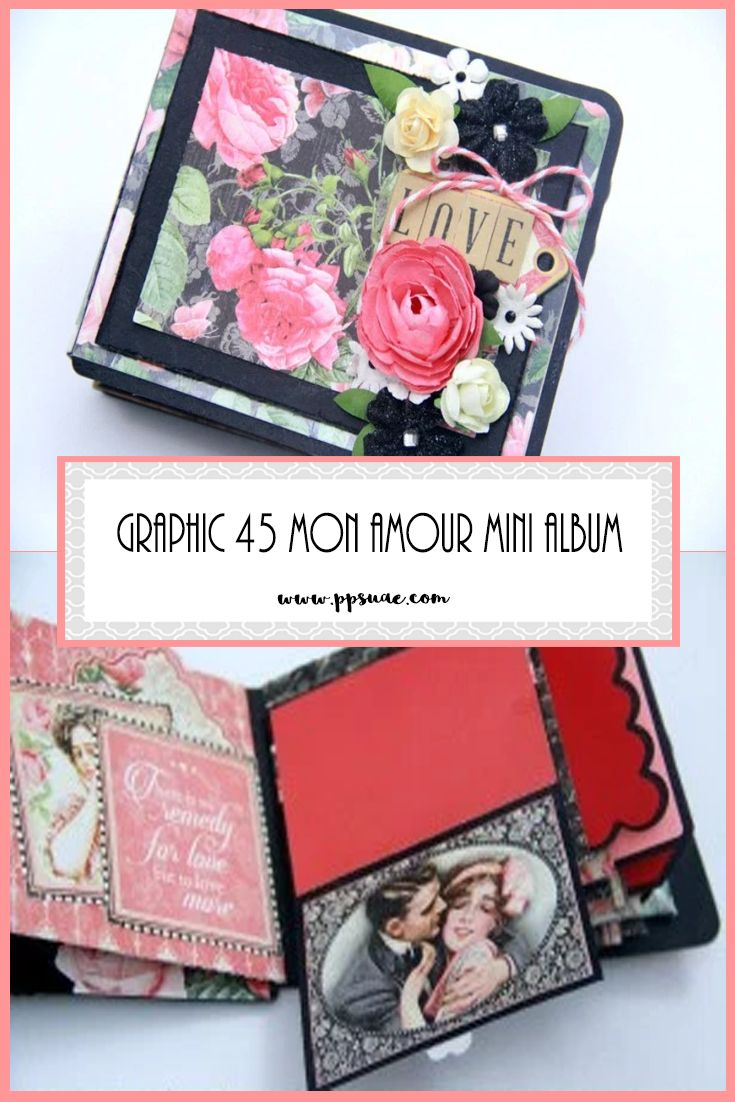 the 25 best photo album software ideas on pinterest family graphic 45 mon amour mini album photo tutorial hello this is shruti here with you today we have anything goes theme challenge going on on our blog this