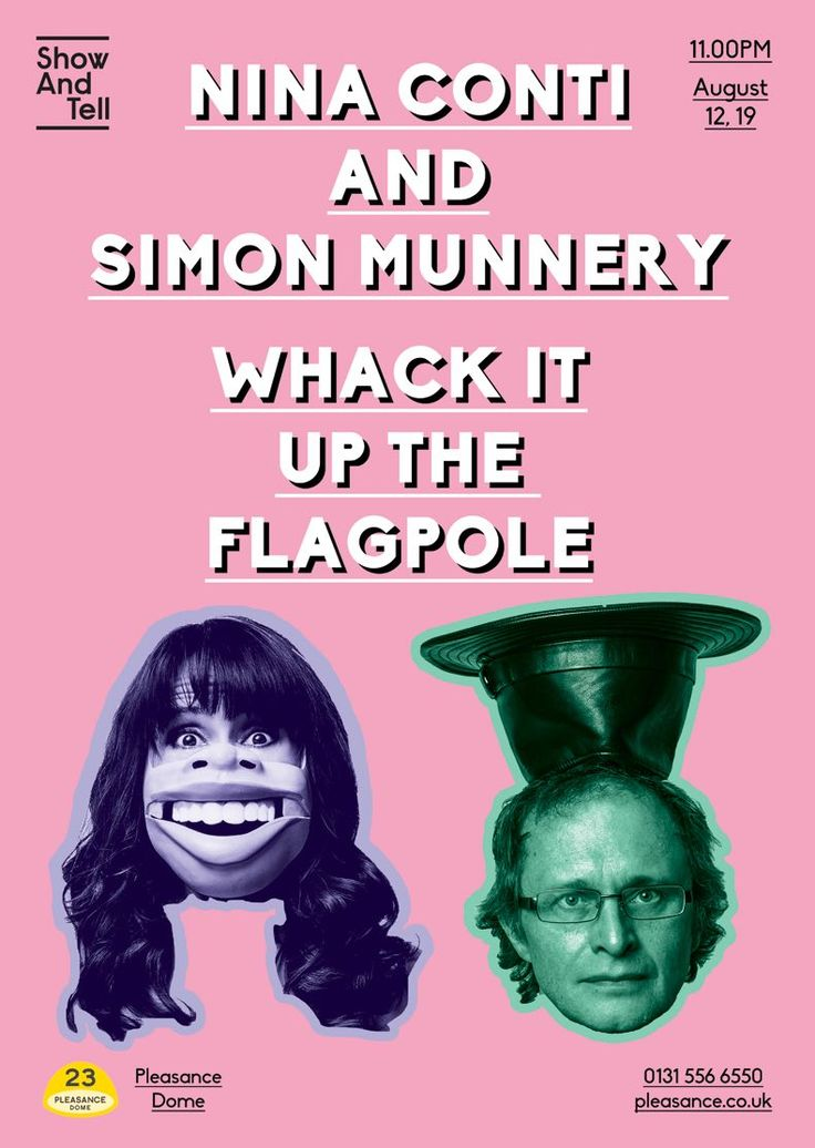 http://puppet-master.com/female-ventriloquist-nina-conti/  Nina Conti and Simon Munnery: Whack It Up The Flagpole Performer: Nina Conti and Simon Munnery Concept: Weird cabaret.