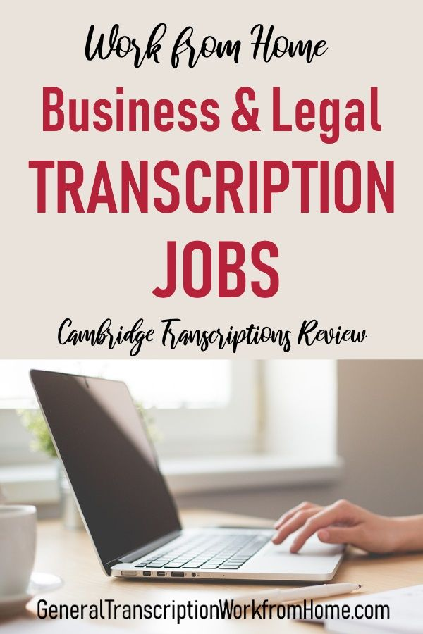 Work From Home Business Legal Transcription Jobs With Cambridge Transcriptions Work From Home Business Work From Home Jobs Legal Transcription