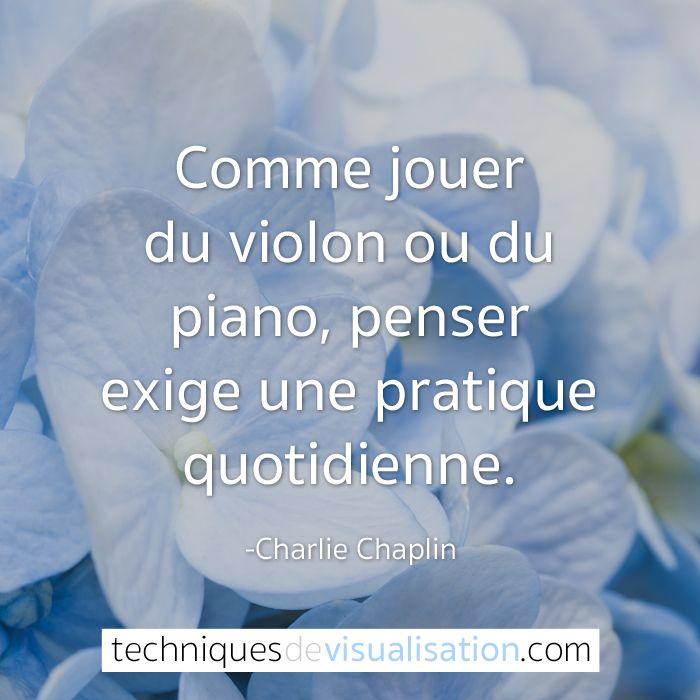 Charlie Chaplin - Comme jouer du violon ou du piano, penser exige une pratique quotidienne. #citation #inspirante #pensées #positive #proverbe #subconscient