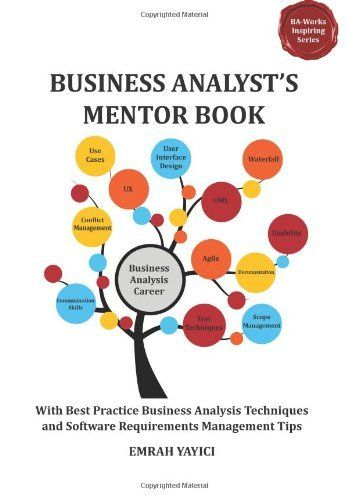 Business AnalystS Mentor Book With Best Practice Business