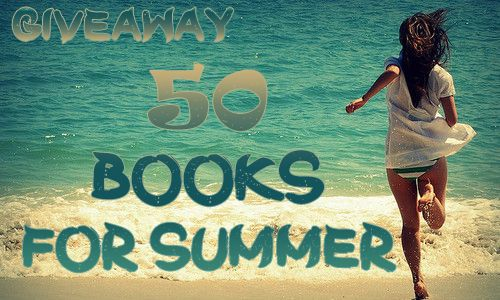 Never Say Book: Giveaway: 50 Books for Summer