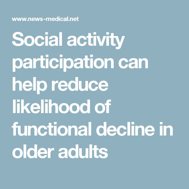Social activity participation can help reduce likelihood of functional decline in older adults