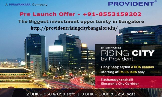 PROVIDENT RISING CITY ELECTRONIC CITY BANGALORE  This project Provident Rising City is located in the prime location at Electronic City, Bengaluru and it enjoys brilliant connectivity to all points of interest situated in and around Bangalore. This