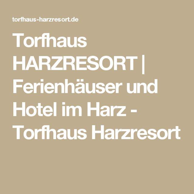 Torfhaus HARZRESORT | Ferienhäuser und Hotel im Harz - Torfhaus Harzresort
