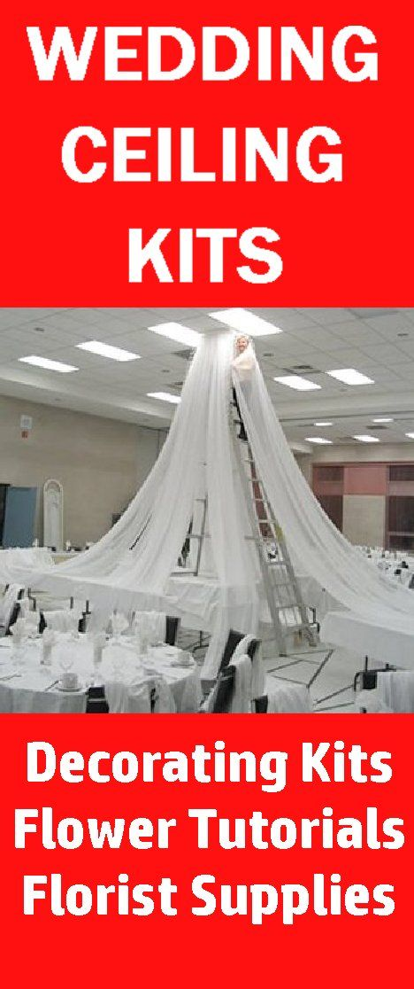 Wedding Ceiling Decor - Draping Kits  FREE FLOWER TUTORIALS!  http://www.wedding-flowers-and-reception-ideas.com/make-your-own-wedding.html