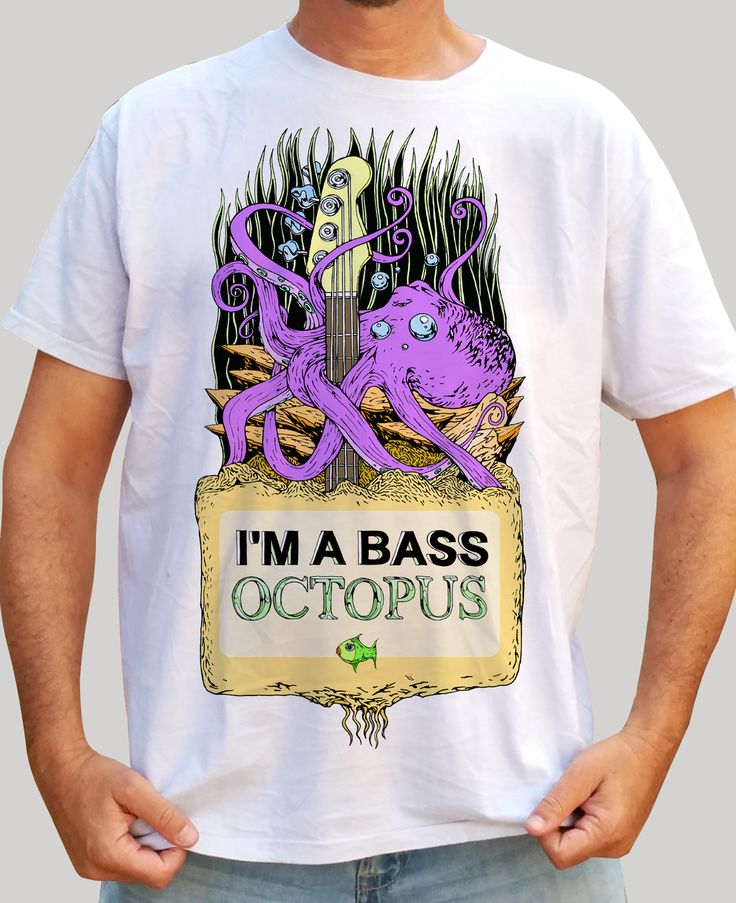 I'm a Bass Octopus - Color - White Shirt