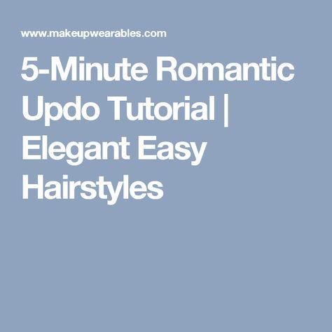 5-Minute Romantic Updo Tutorial   Elegant Easy Hairstyles