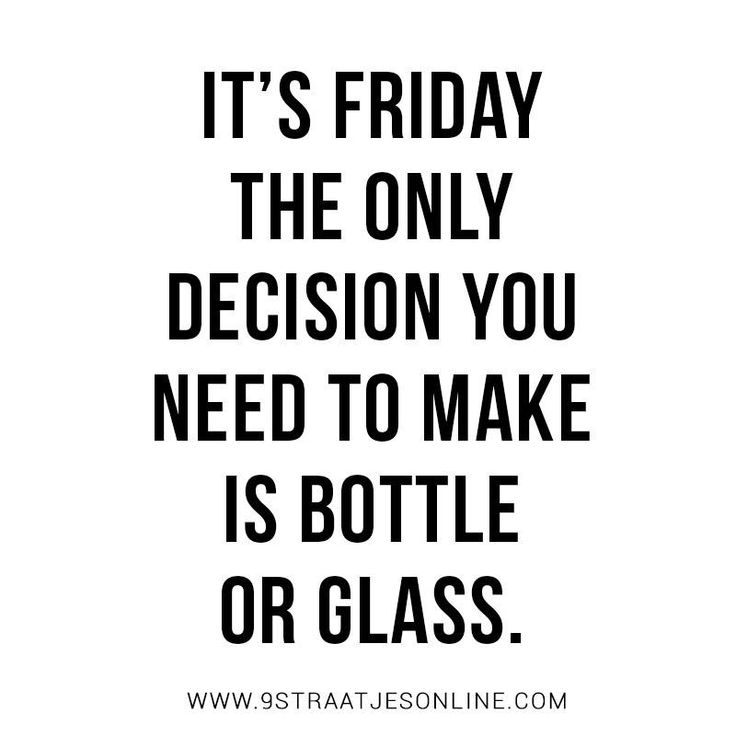 FRIDAY QUOTE! Time to bring out the wine! www.9straatjesonline.com
