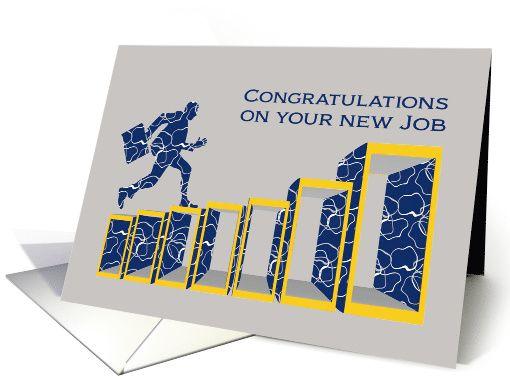 congratulations on your new job  businessman climbing success ladder card