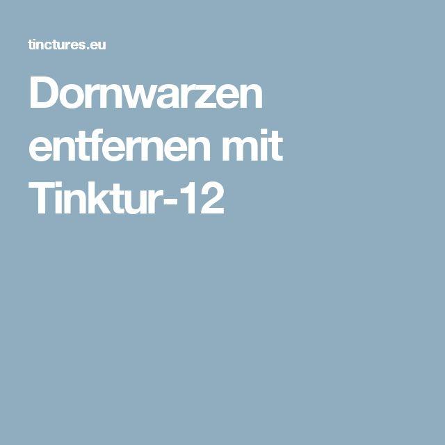 Dornwarzen entfernen mit Tinktur-12