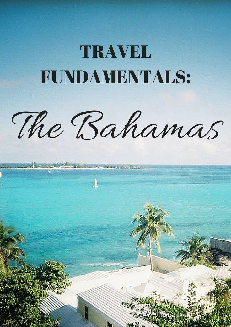 Learn everything you need to know about the 700 islands and 2,500 cays make up the Bahamas.
