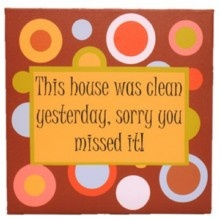 This house was clean yesterday, sorry you missed it!Decor Ideas, Real Life, Fun Stuff, Messy House, Funny Stuff, Da Hiz Ous, Cleaning Yesterday, Pinson Places, House Wa