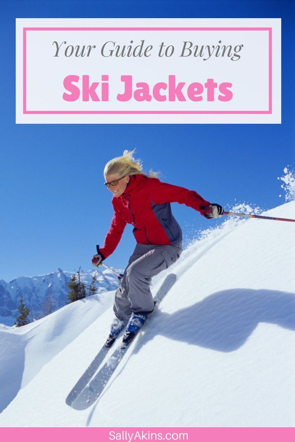 ad3c5e012 Buying a Ski Jacket  How to choose the right one for you
