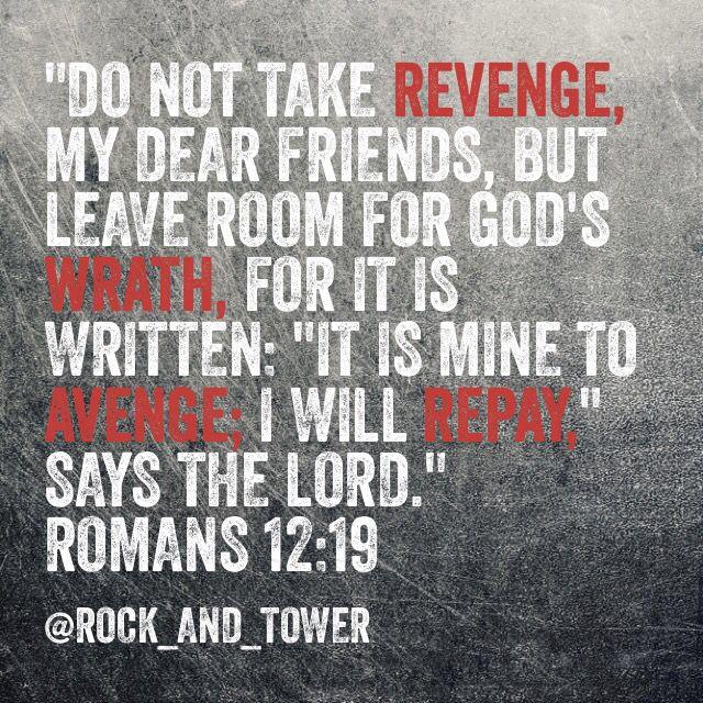Romans 12:19 bible verses forgiveness revenge