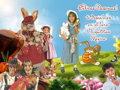 Felices Pascuas - Desde el Foro Chiquititas México, los deseamos que tienen Muy Felices Pascuas.  - Fotolog