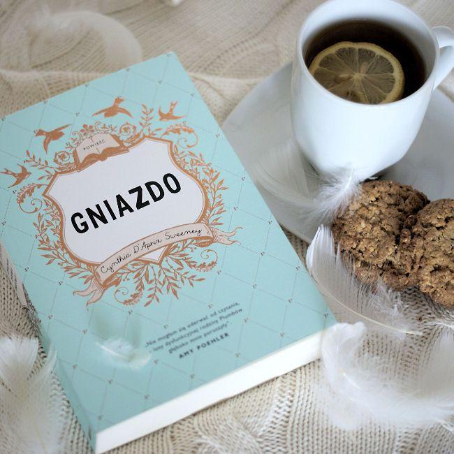 """Bookiecik - blog o książkach, literatura kobiecym okiem.: """"Gniazdo"""" Cynthia D'Aprix Sweeney"""